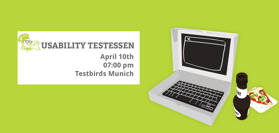"Pizza, Beer & Bugs – ""Usability Testessen"" at Testbirds"
