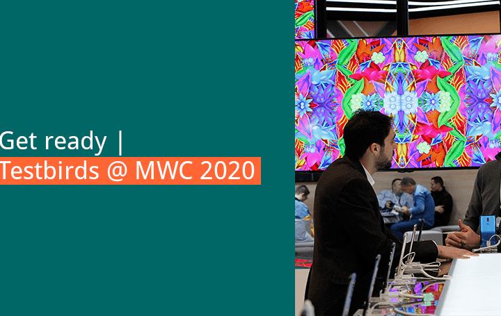 Testbirds at MWC 2020 Blogheader