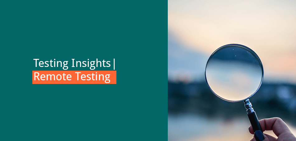 Testing Insights: Remote Testing with Anna Renner