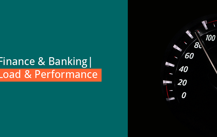 load and performance test in the finance industry