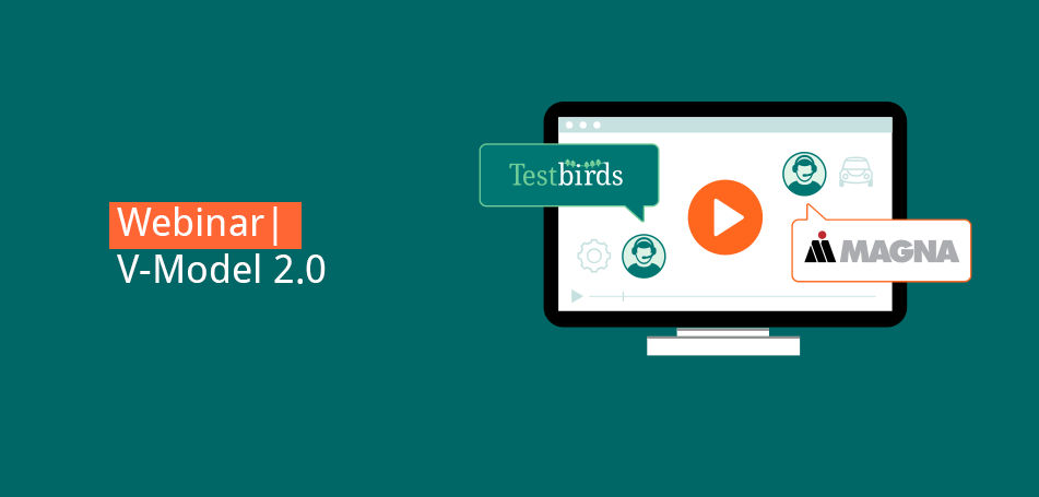 Webinar | V-Model 2.0: A Holistic, Customer-Centric Approach to Software Testing