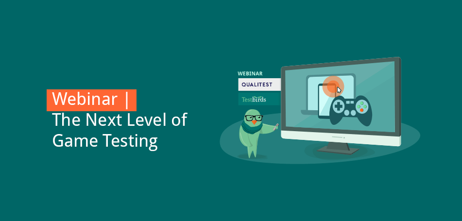 Webinar | The Next Level of Game Testing