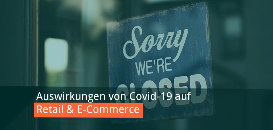 covid-19 retail und ecommerce
