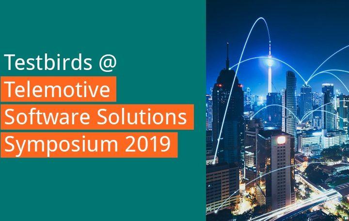 Testbirds-telemotive-software-symposium-2019