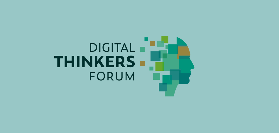 Digital Thinkers Forum – The Second Edition