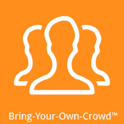 Bring-Your-Own-Crowd™
