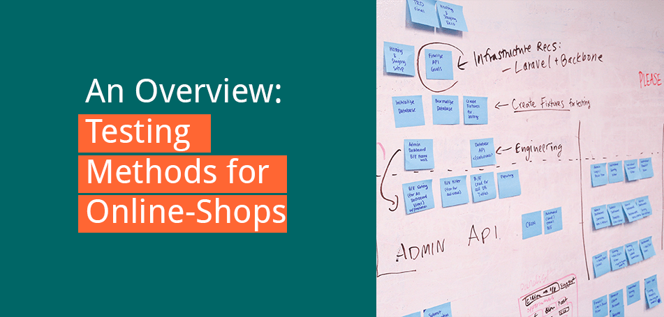 An Overview: Testing methods for Online-Shops