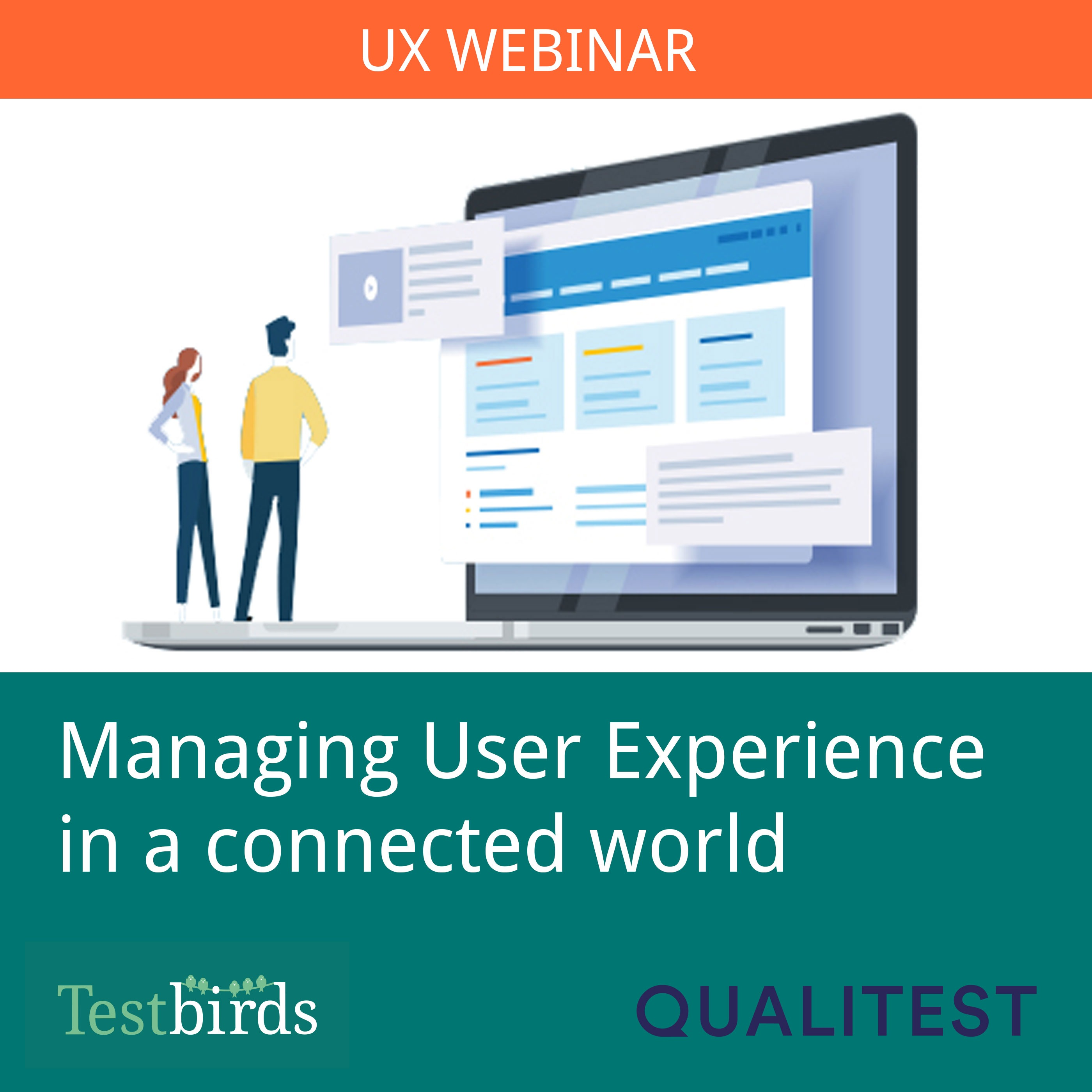 Managing User Experience in a connected world